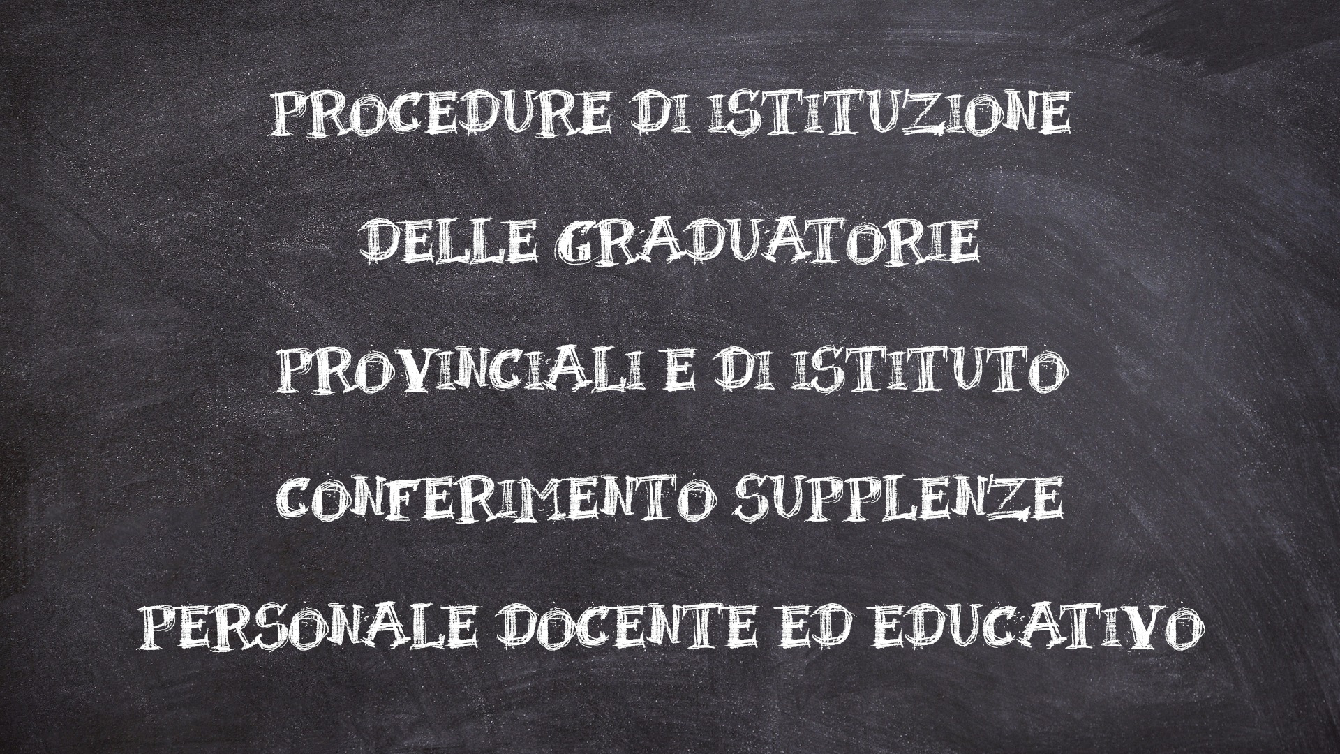 CONFERIMENTO GRADUATORIE ISTITUTO SUPPLENZE DOCENTI
